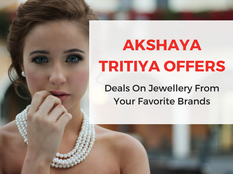 Akshaya Tritiya 2017 Offers: Deals On Jewellery From Your Favorite Brands